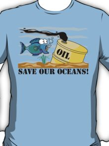 "Earth Day ""Save Our Oceans"" T-Shirt"