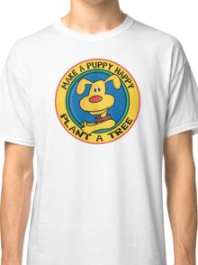 """Earth Day """"Make A Puppy Happy - Plant A Tree"""" Classic T-Shirt"""