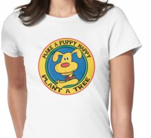 """Earth Day """"Make A Puppy Happy - Plant A Tree"""" Womens Fitted T-Shirt"""