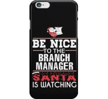 Branch Manager iPhone Case/Skin