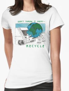 Earth Day Recycle Womens Fitted T-Shirt