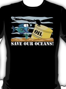 Save Our Oceans Earth Day T-Shirt
