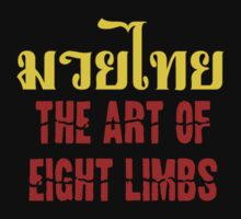 Muay Thai arts of eight limbs by logo-tshirt