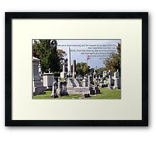 Measure of my days Framed Print