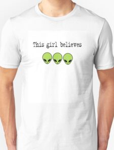 This Girl Believes in Aliens T-Shirt