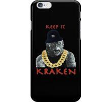 KEEP IT KRAKEN iPhone Case/Skin