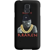 KEEP IT KRAKEN Samsung Galaxy Case/Skin