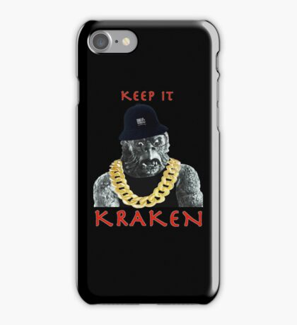 KEEP IT KRAKEN iPhone Case/Skin