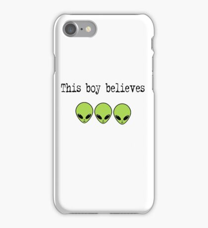 This Boy Believes in Aliens iPhone Case/Skin
