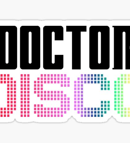 Doctor Disco Twelfth Doctor Who Quote Funny T-Shirt Case Sticker
