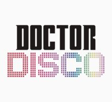 Doctor Disco Twelfth Doctor Who Quote Funny T-Shirt Case One Piece - Long Sleeve