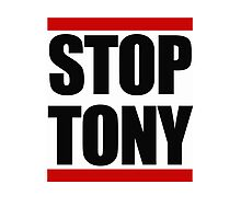 STOP TONY Photographic Print