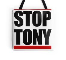 STOP TONY Tote Bag