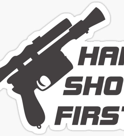The Smuggler Who Shots First Sticker