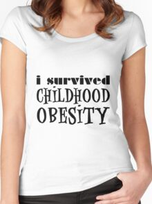 I Survived Childhood Obesity (Black) Women's Fitted Scoop T-Shirt