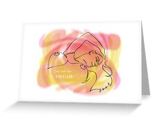 one line dream Greeting Card