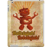 Hallelujah! Robolujah! iPad Case/Skin
