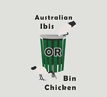 Australian Ibis: It's a Bin Chicken Unisex T-Shirt