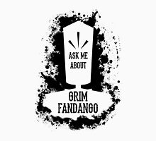 Ask Me About Grim Fandango Unisex T-Shirt
