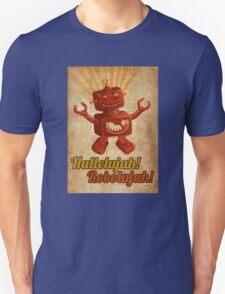 Hallelujah! Robolujah! T-Shirt