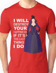 Regina Mills - Destroy Your Happiness Unisex T-Shirt