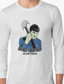 Pon Farr Is Coming Long Sleeve T-Shirt