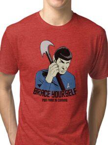 Pon Farr Is Coming Tri-blend T-Shirt