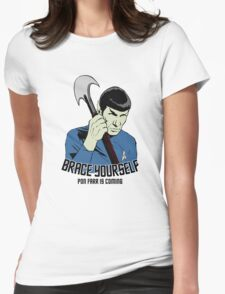 Pon Farr Is Coming Womens Fitted T-Shirt