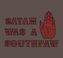 Satan Was A Southpaw by Barton Keyes
