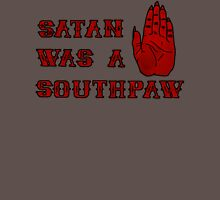 Satan Was A Southpaw T-Shirt
