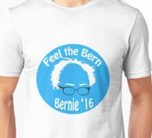 Feel the Bern! Unisex T-Shirt