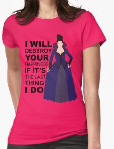 Regina Mills - Destroy Your Happiness Womens Fitted T-Shirt