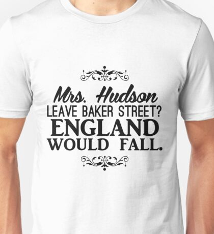England Would Fall Unisex T-Shirt