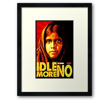IDLE NO MORE Framed Print