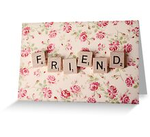 friend Greeting Card