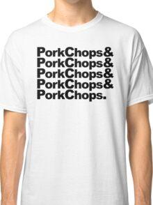 PorkChops&PorkChops&PorkChops&PorkChops&PorkChops. Classic T-Shirt