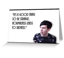 Phil Lester Quote Greeting Card