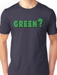 Earth Day Green? Unisex T-Shirt