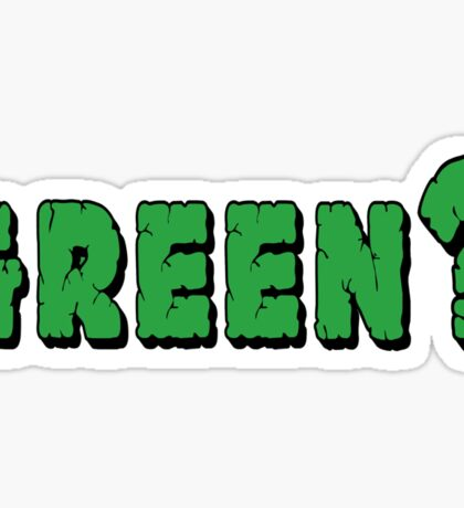 Earth Day Green? Sticker