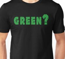Earth Day Green? Unisex T-Shirt