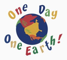 "Earth Day ""One Day One Earth"" by HolidayT-Shirts"