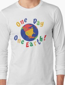 """Earth Day """"One Day One Earth"""" Long Sleeve T-Shirt"""