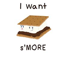 I want S'MORE by chinajones