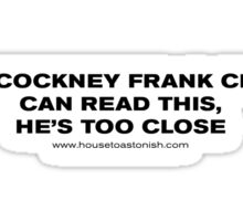Cockney Frank Cho – Black Sticker