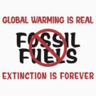 Earth Day Stop Using Fossil Fuels by HolidayT-Shirts