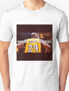 Where Bryant Happens - #KB24 #KobeBryant T-Shirt