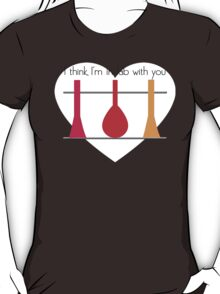 I'm in Lab with you T-Shirt
