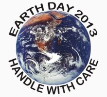 Earth Day 2013 Handle With Care Kids Tee