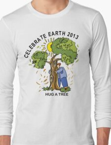 Celebrate Earth Day 2013 Long Sleeve T-Shirt