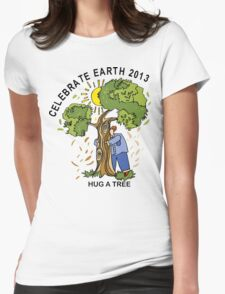 Celebrate Earth Day 2013 Womens Fitted T-Shirt